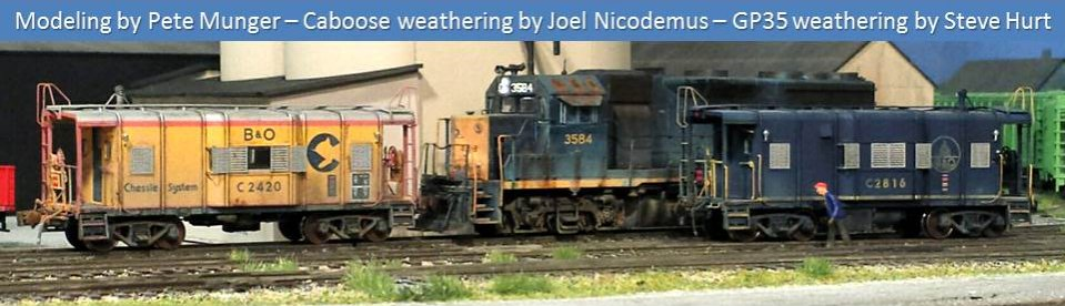 B&O I-12 wagontop caboose - Modeling by Pete Munger - Caboose weathering by Joel Nicodemus - GP35 weathering by Steve Hurt